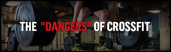 "The ""Dangers"" of CrossFit"